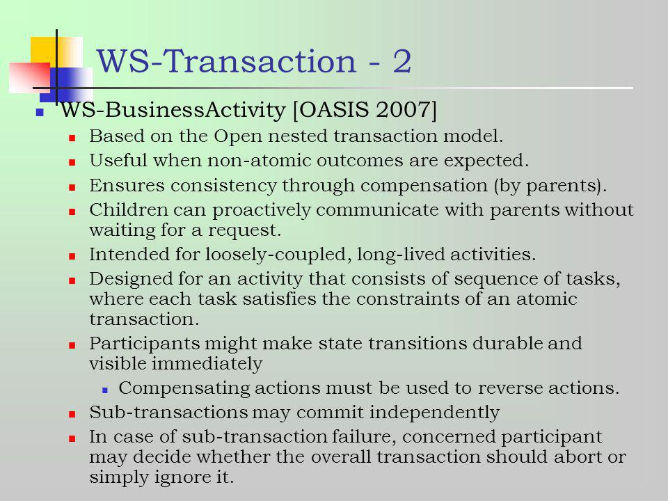 WS-Transaction - 2 WS-BusinessActivity [OASIS 2007]